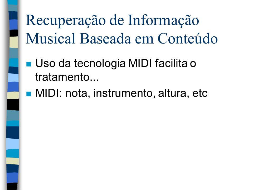 Recuperação de Informação Musical Baseada em Conteúdo