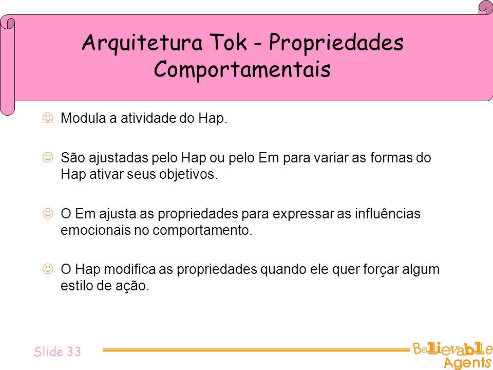 Arquitetura Tok - Propriedades Comportamentais