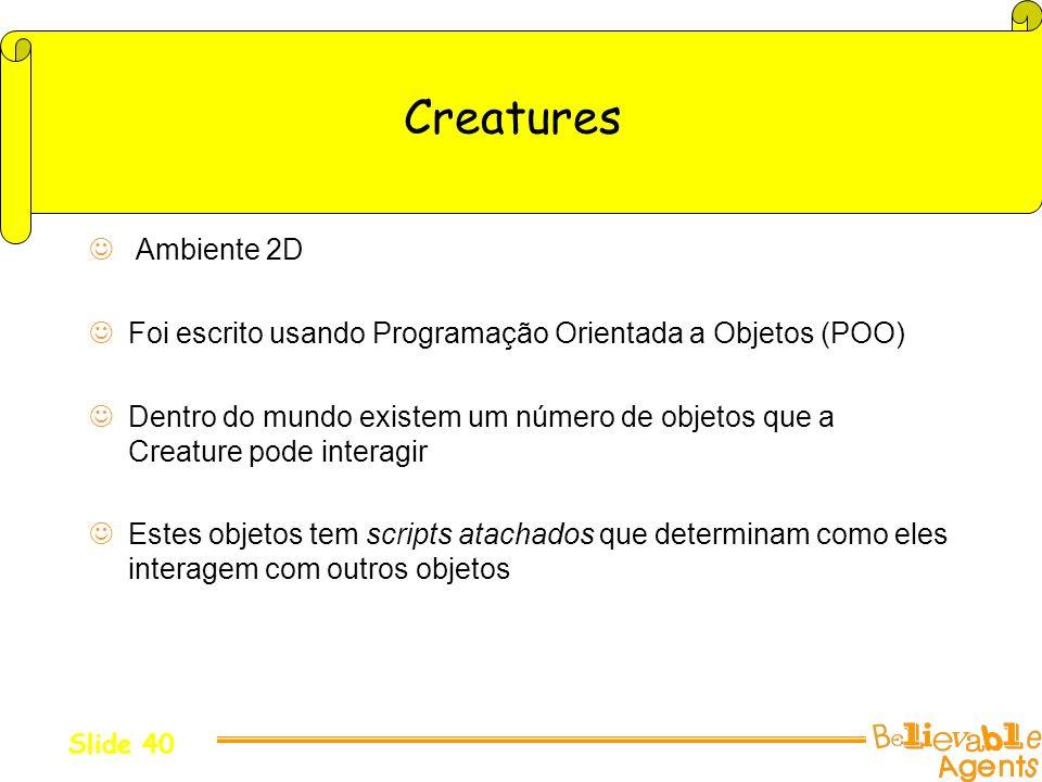 Creatures Ambiente 2D. Foi escrito usando Programação Orientada a Objetos (POO)