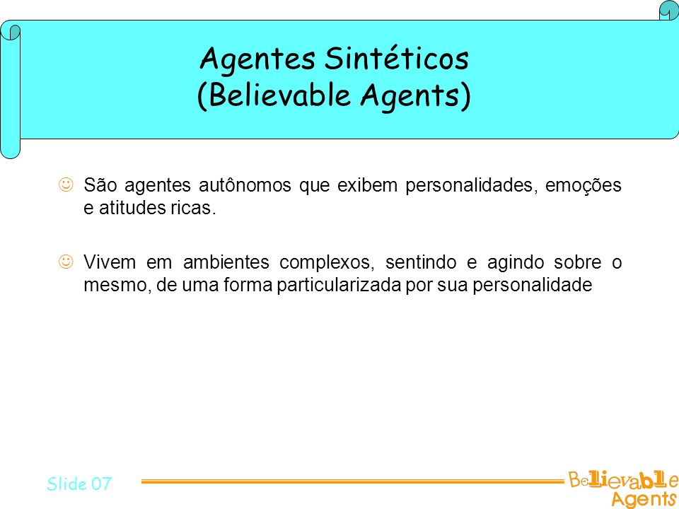 Agentes Sintéticos (Believable Agents)