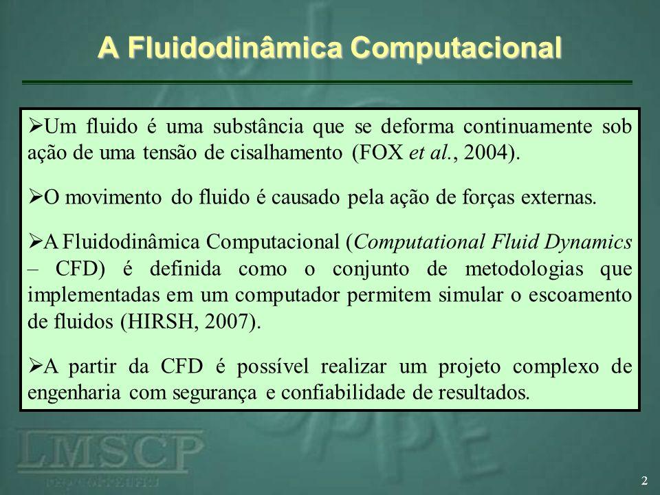 A Fluidodinâmica Computacional