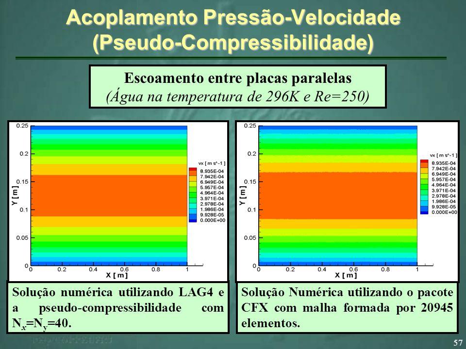 Acoplamento Pressão-Velocidade (Pseudo-Compressibilidade)