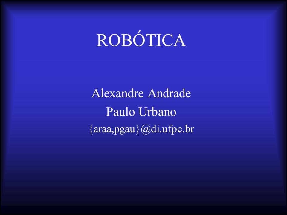 Alexandre Andrade Paulo Urbano {araa,pgau}@di.ufpe.br