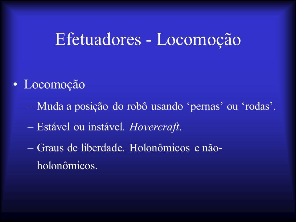 Efetuadores - Locomoção
