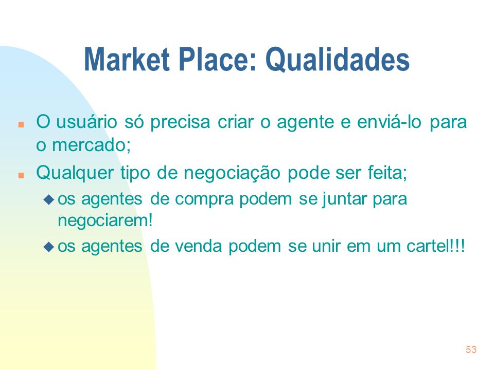 Market Place: Qualidades