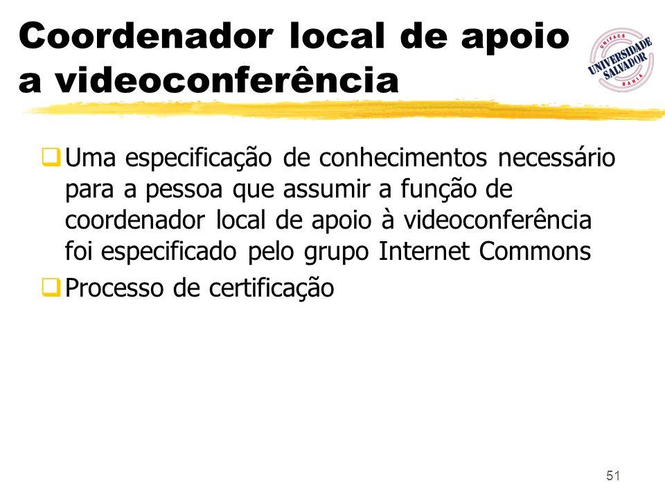 Coordenador local de apoio a videoconferência