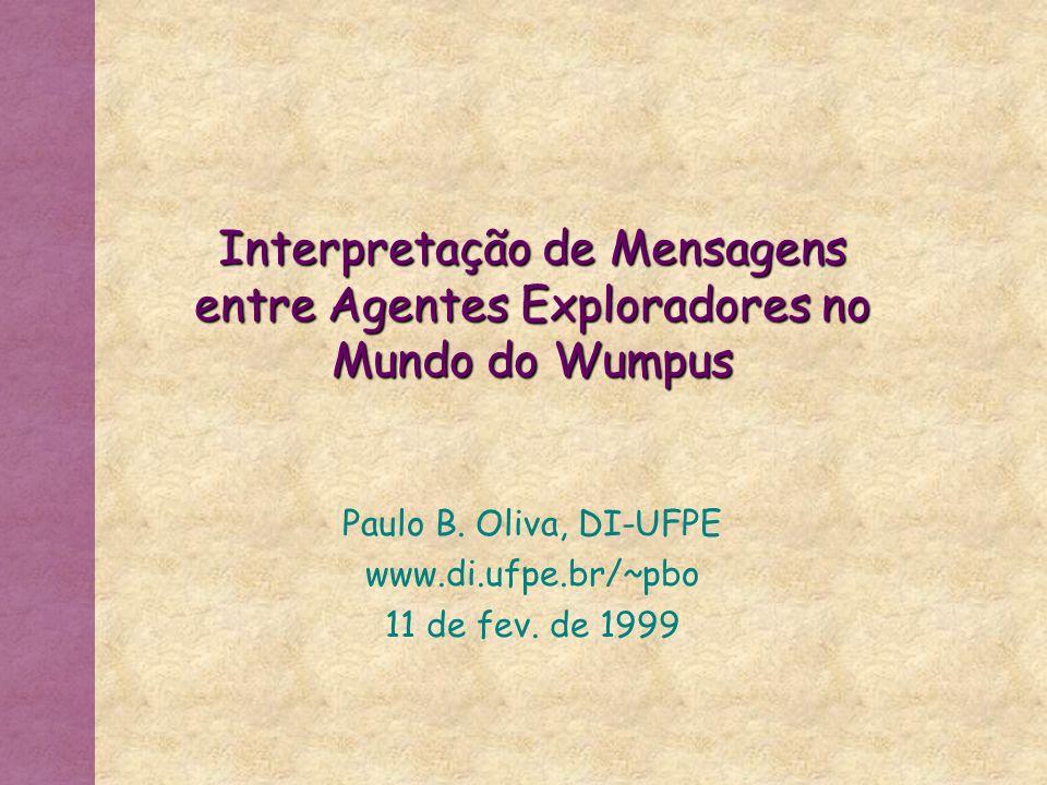 Paulo B. Oliva, DI-UFPE www.di.ufpe.br/~pbo 11 de fev. de 1999