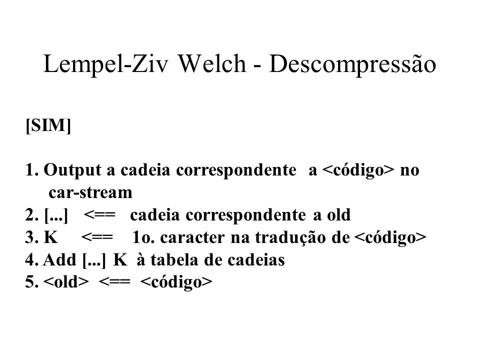 Lempel-Ziv Welch - Descompressão