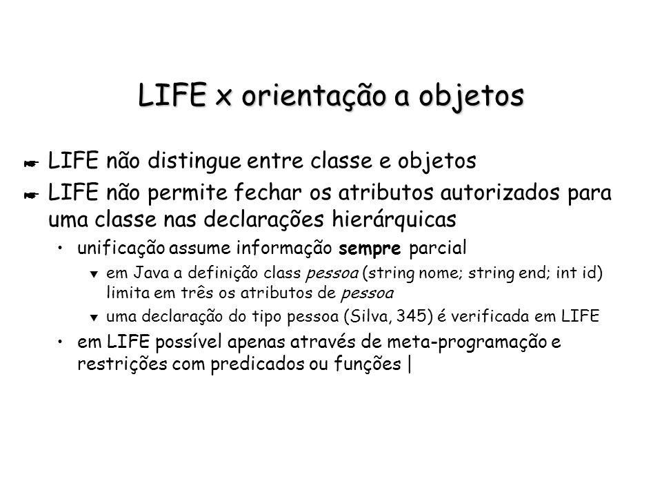 LIFE x orientação a objetos