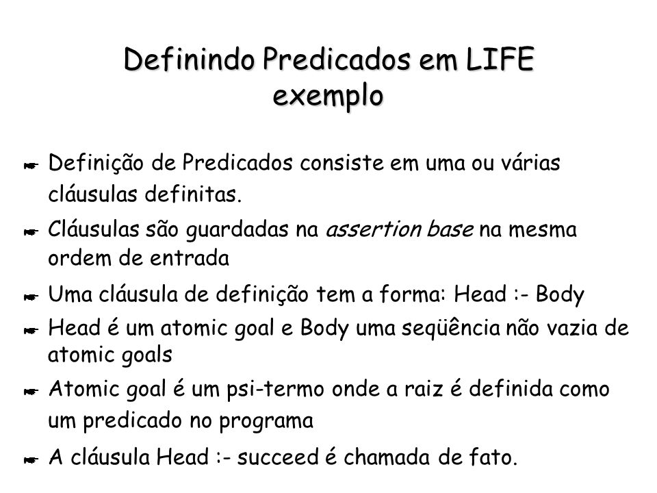 Definindo Predicados em LIFE exemplo