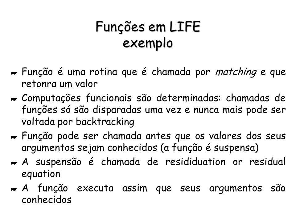 Funções em LIFE exemplo