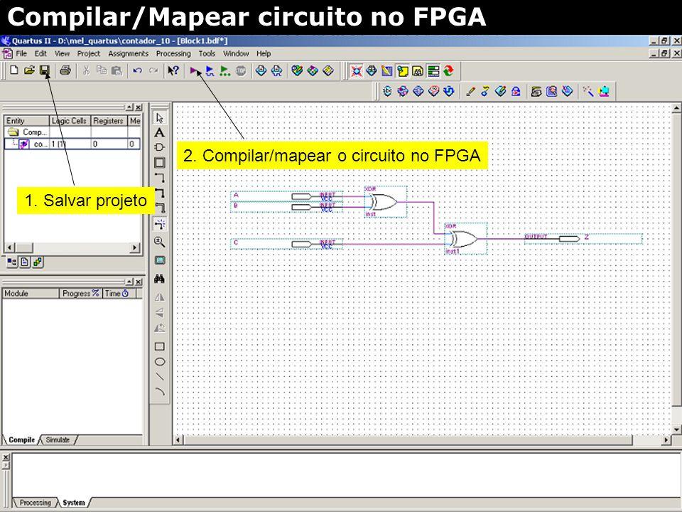 Compilar/Mapear circuito no FPGA