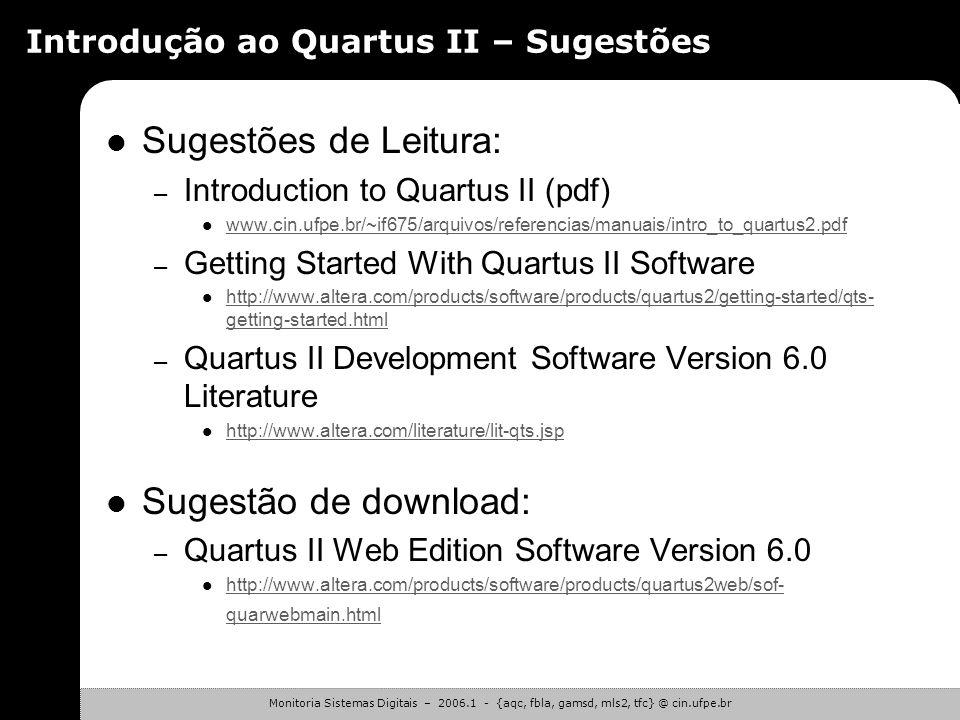 Introdução ao Quartus II – Sugestões