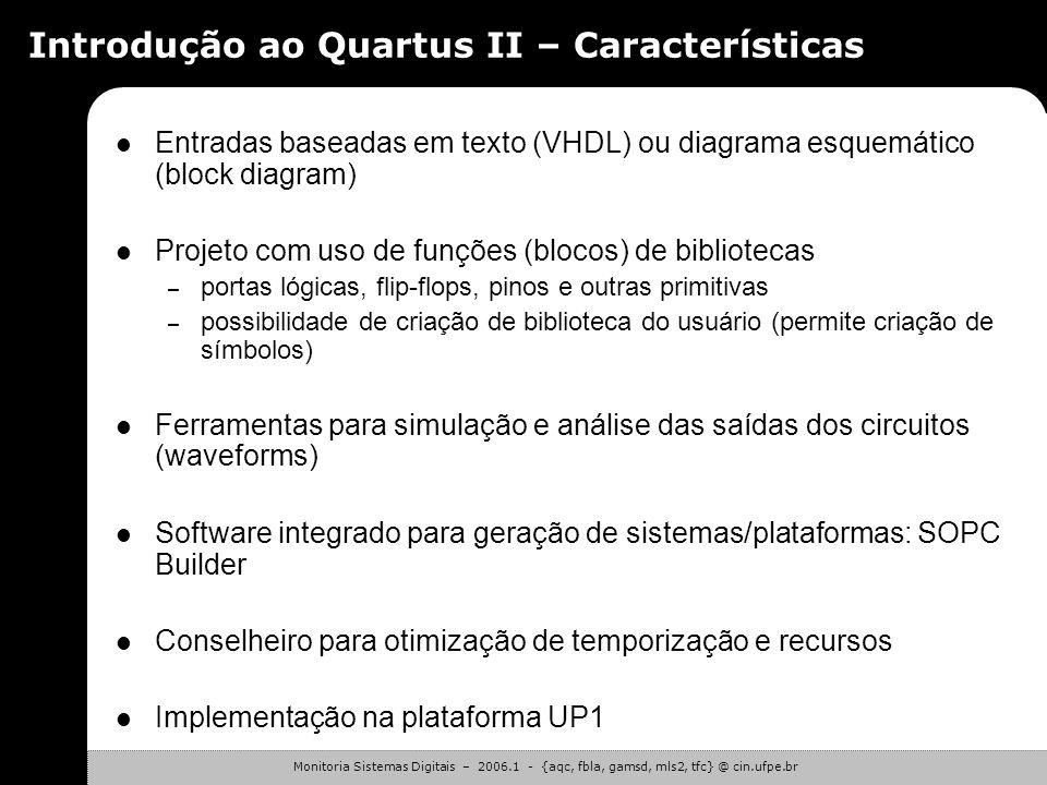 Introdução ao Quartus II – Características