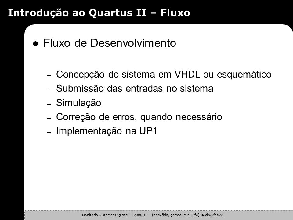 Introdução ao Quartus II – Fluxo