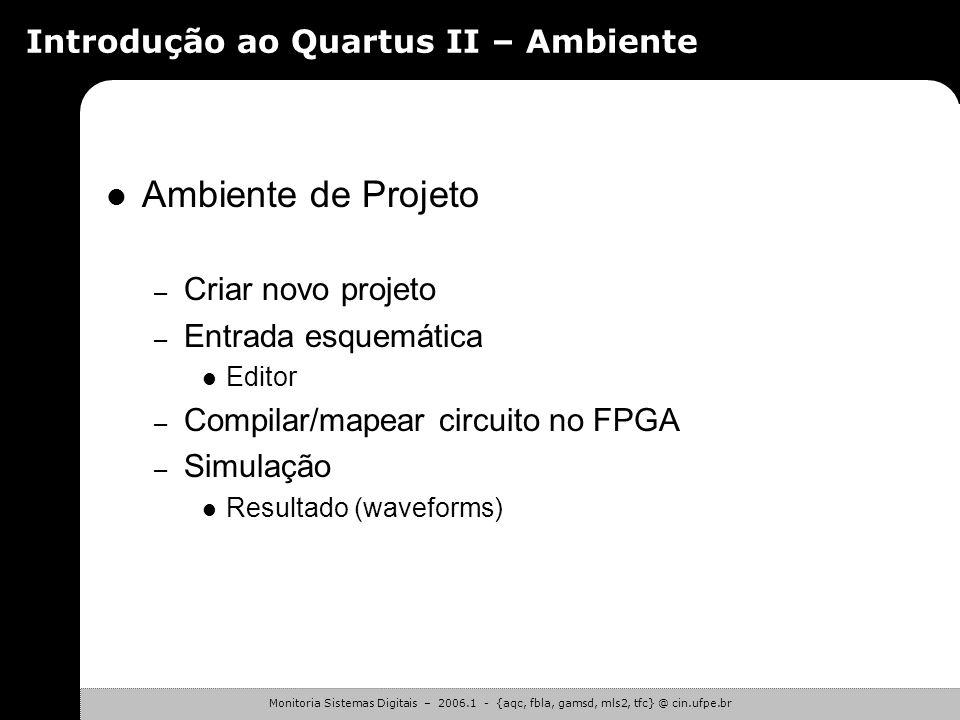 Introdução ao Quartus II – Ambiente
