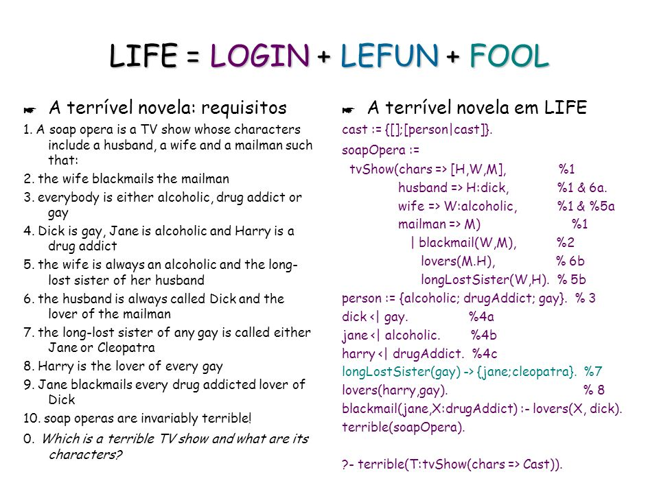 LIFE = LOGIN + LEFUN + FOOL