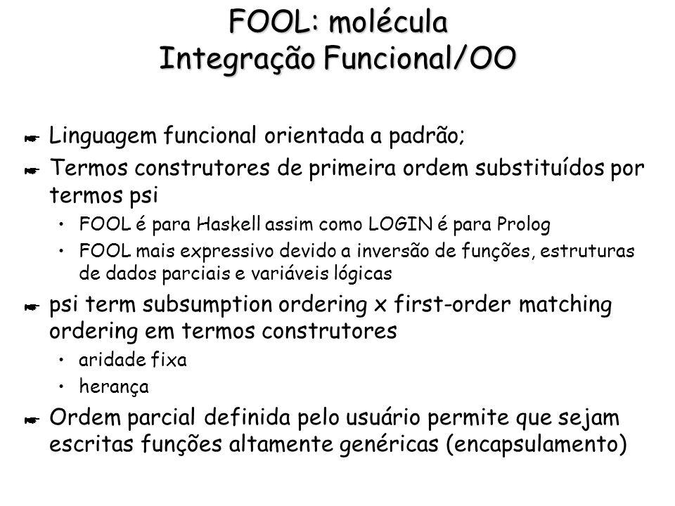 FOOL: molécula Integração Funcional/OO