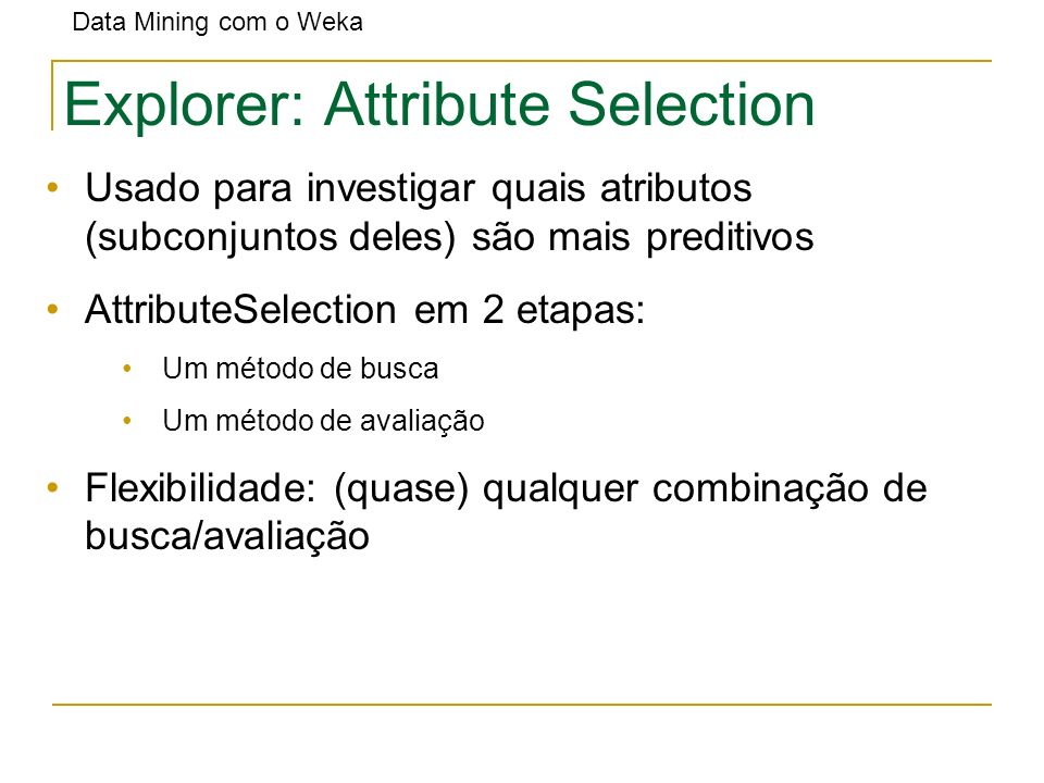 Explorer: Attribute Selection