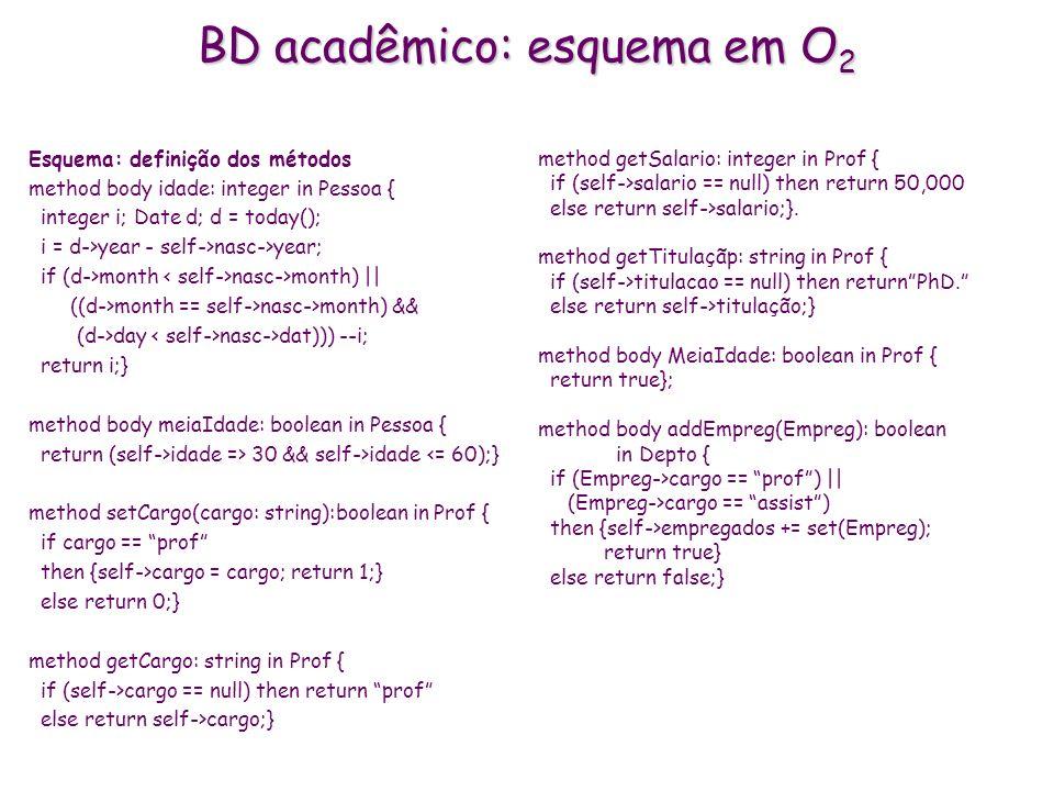 BD acadêmico: esquema em O2