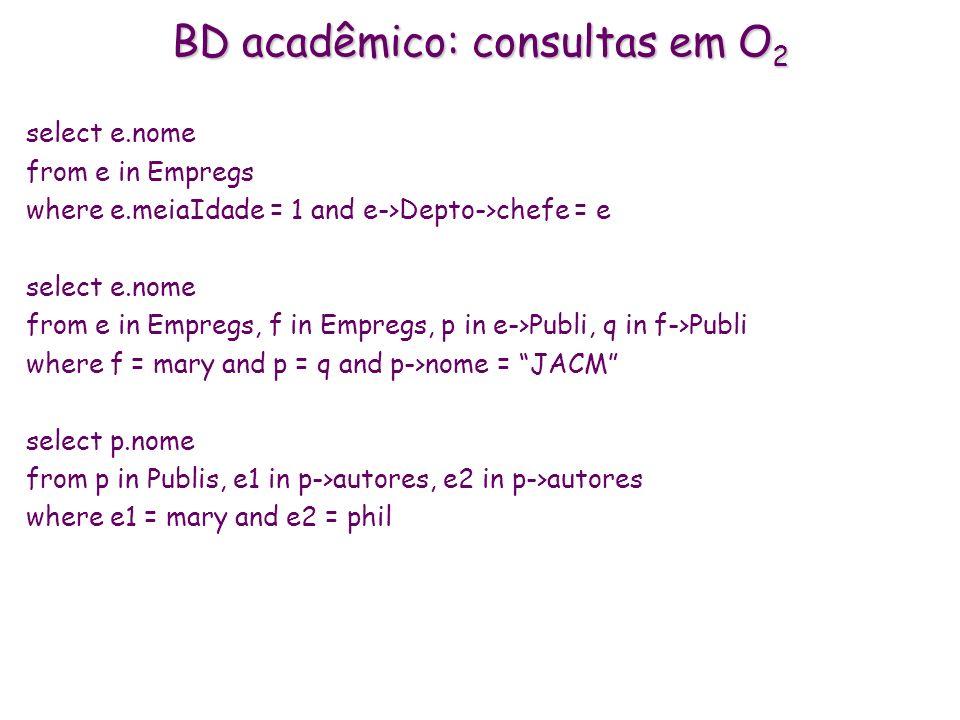 BD acadêmico: consultas em O2