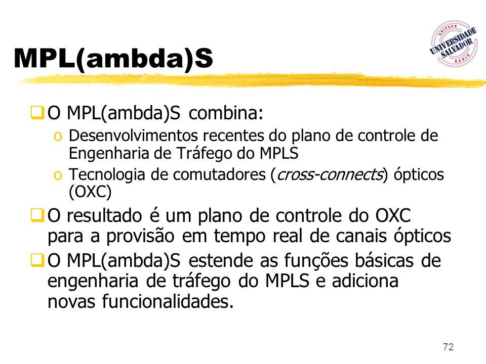 MPL(ambda)S O MPL(ambda)S combina: