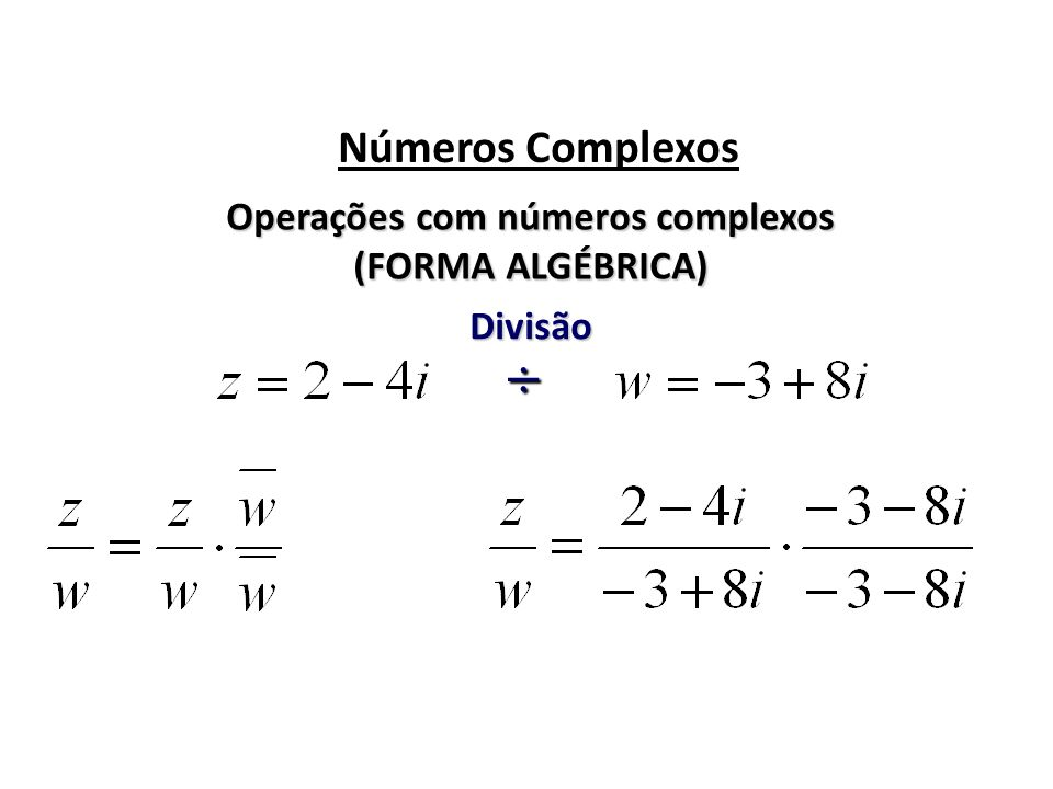 Operações com números complexos