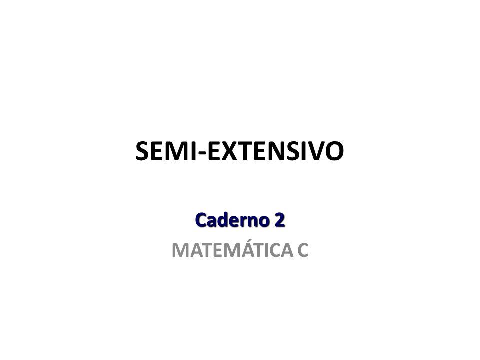 SEMI-EXTENSIVO Caderno 2 MATEMÁTICA C