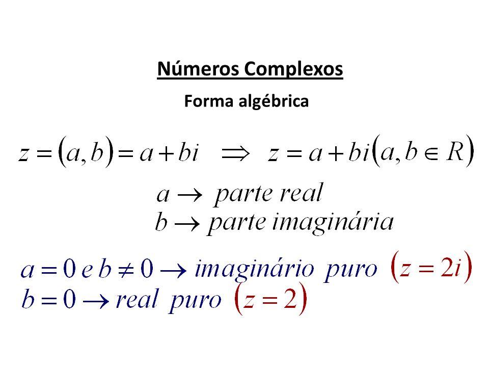 Números Complexos Forma algébrica