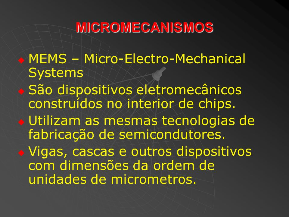 MICROMECANISMOS MEMS – Micro-Electro-Mechanical Systems