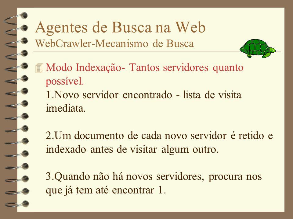 Agentes de Busca na Web WebCrawler-Mecanismo de Busca