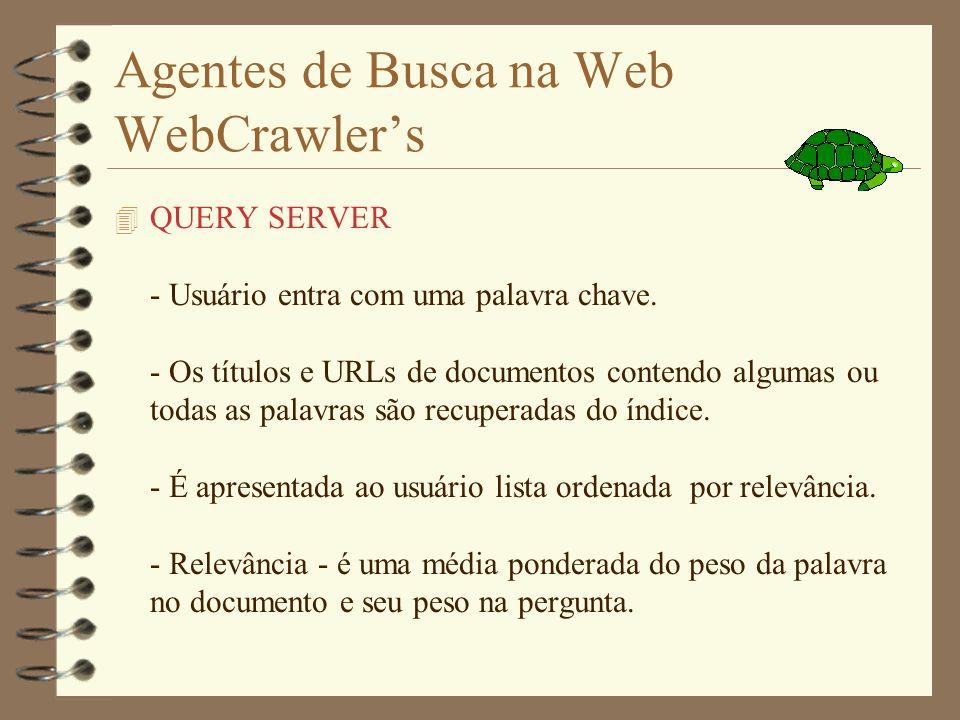 Agentes de Busca na Web WebCrawler's