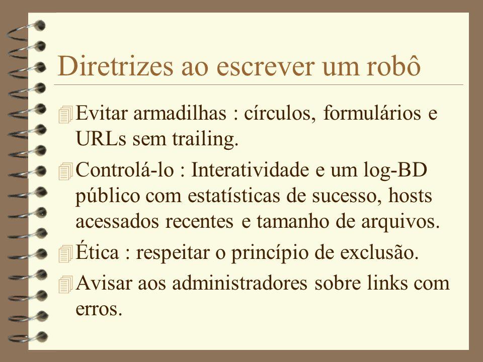 Diretrizes ao escrever um robô
