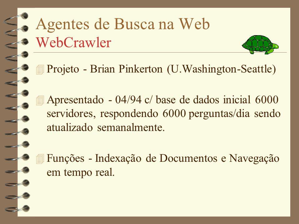 Agentes de Busca na Web WebCrawler