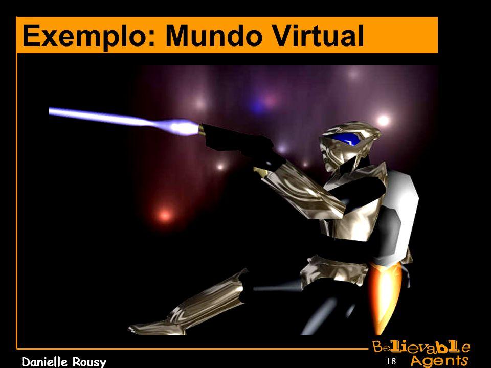 Exemplo: Mundo Virtual