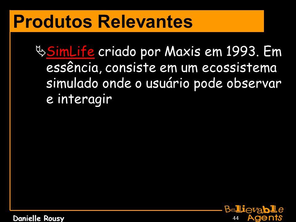 Produtos Relevantes SimLife criado por Maxis em 1993.