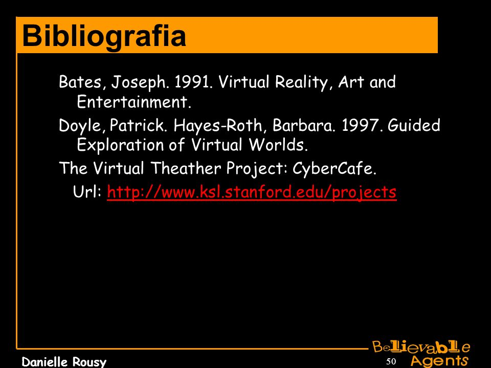 Bibliografia Bates, Joseph Virtual Reality, Art and Entertainment.