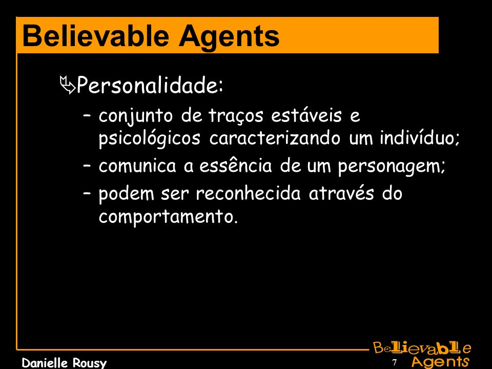 Believable Agents Personalidade: