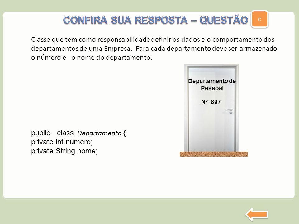 CONFIRA SUA RESPOSTA – QUESTÃO a Departamento de Pessoal