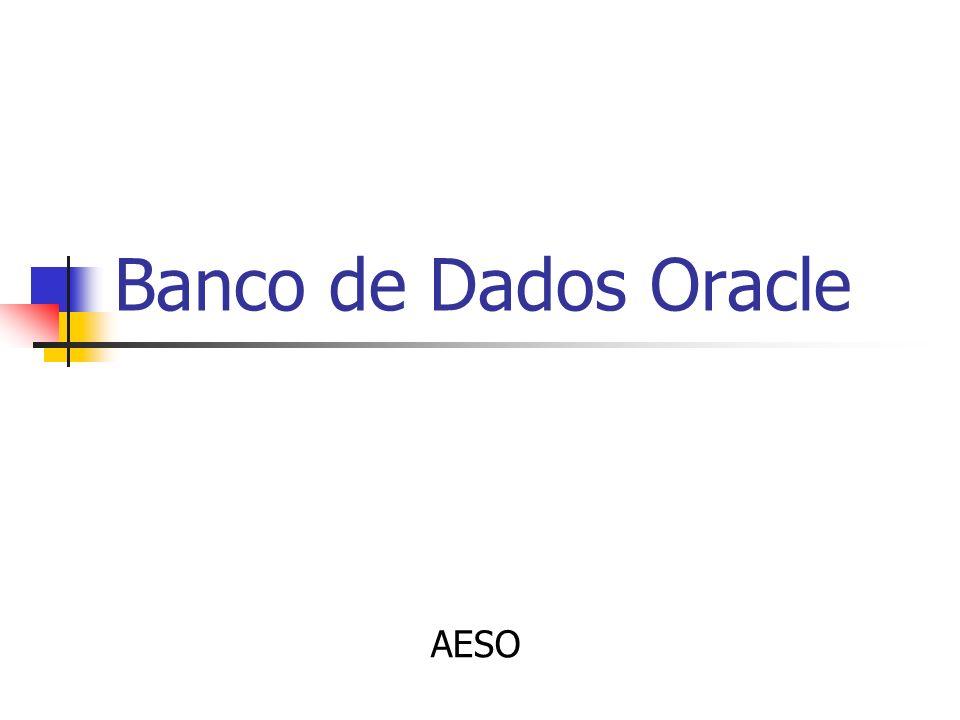 Banco de Dados Oracle AESO