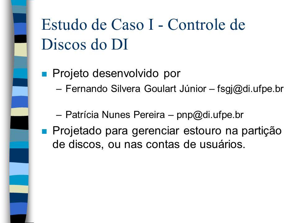 Estudo de Caso I - Controle de Discos do DI