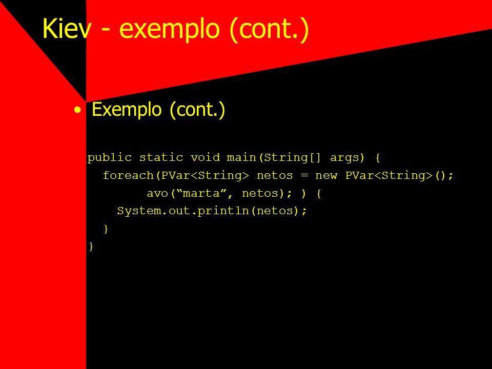 Kiev - exemplo (cont.) Exemplo (cont.)