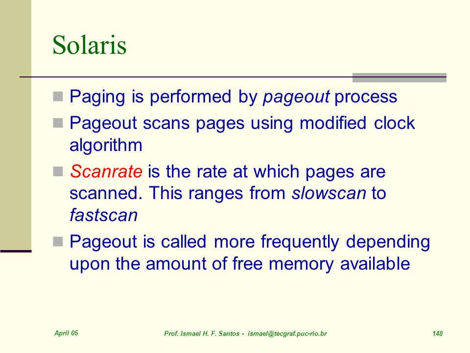 Solaris Paging is performed by pageout process