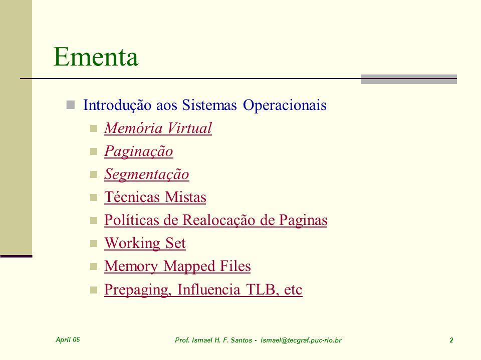 Ementa Introdução aos Sistemas Operacionais Memória Virtual Paginação