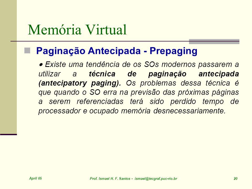 Memória Virtual Paginação Antecipada - Prepaging