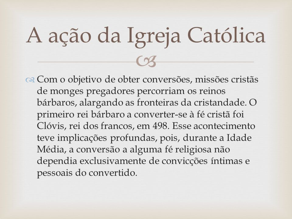 A ação da Igreja Católica