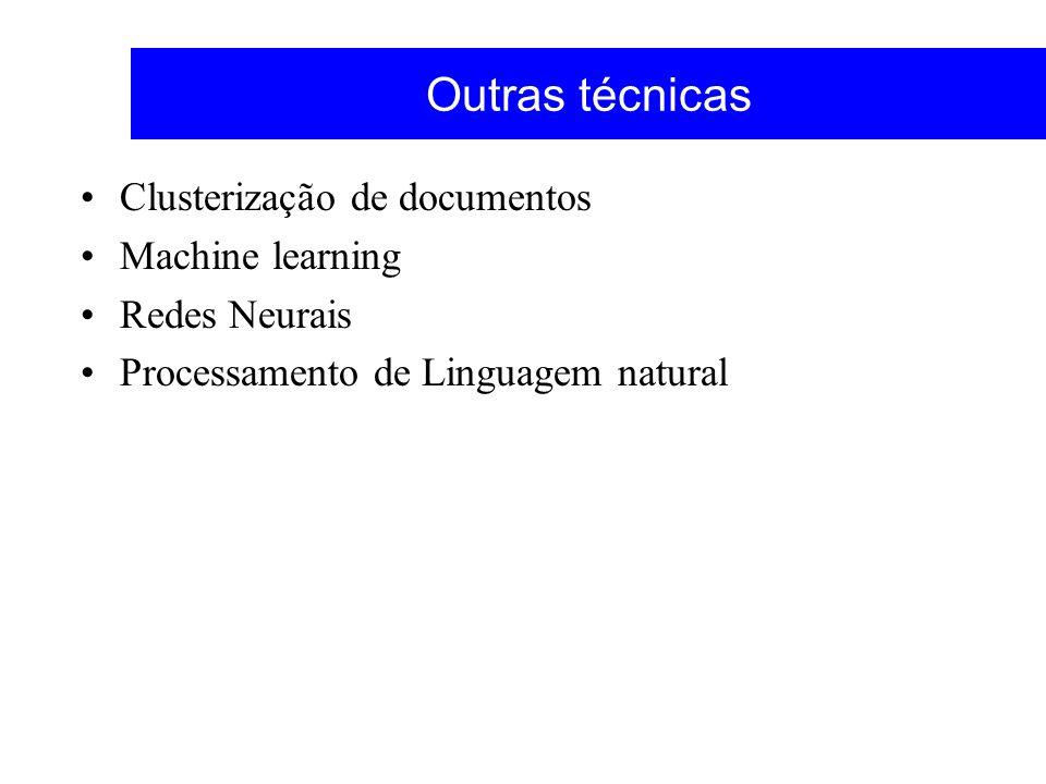 Outras técnicas Clusterização de documentos Machine learning