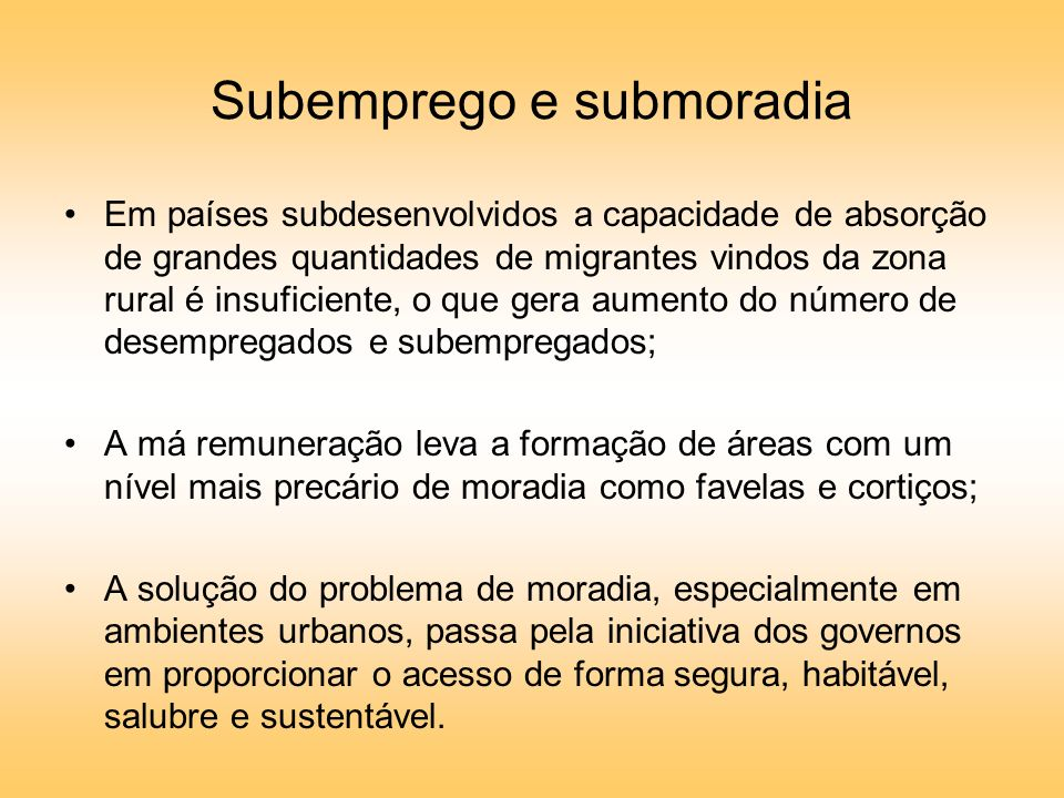 Subemprego e submoradia