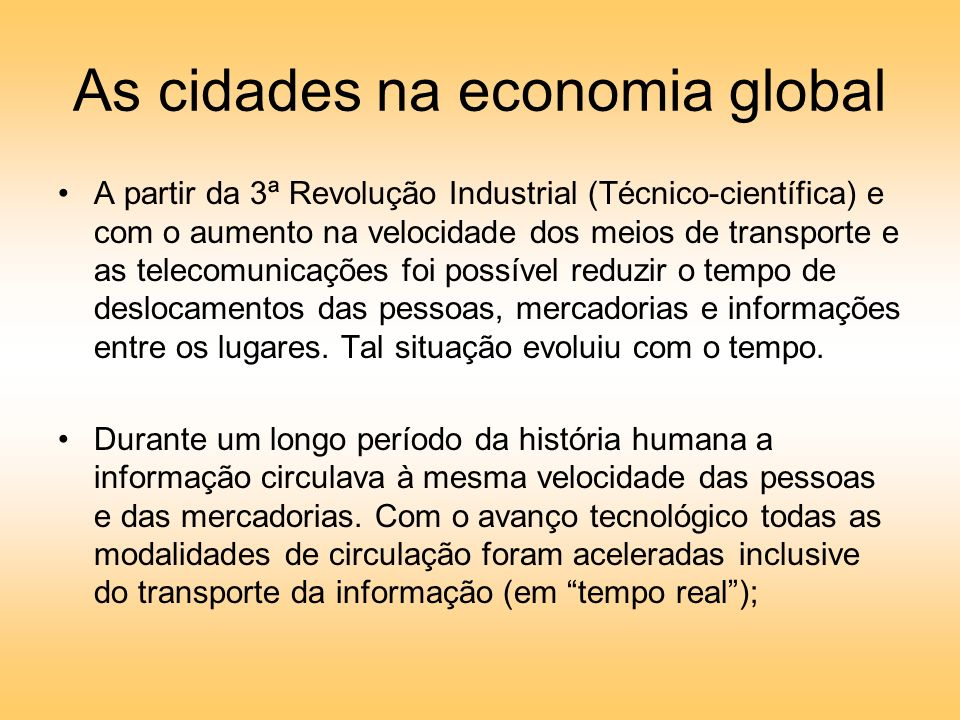 As cidades na economia global