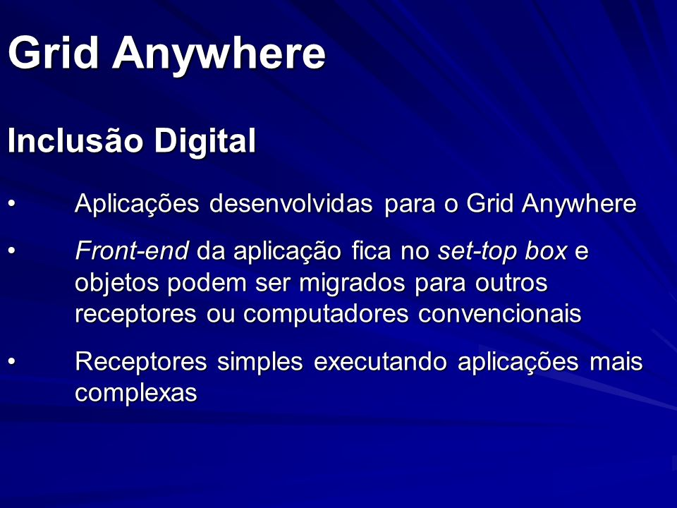 Grid Anywhere Inclusão Digital
